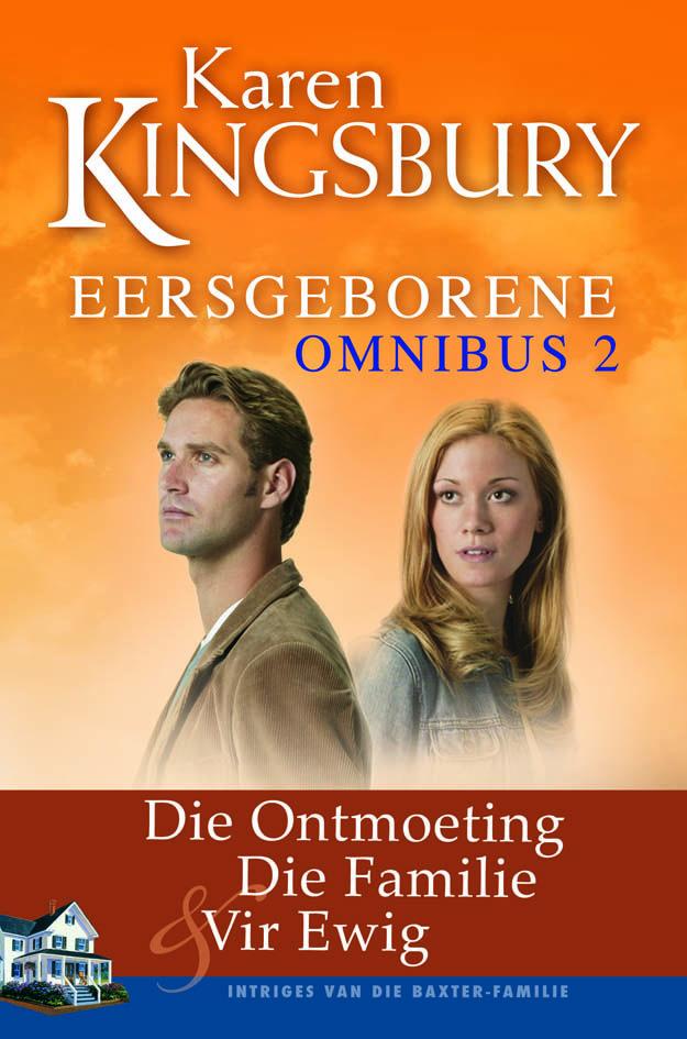Eersgeborene Omnibus 2 Karen Kingsbury Karen Kingsbury Books
