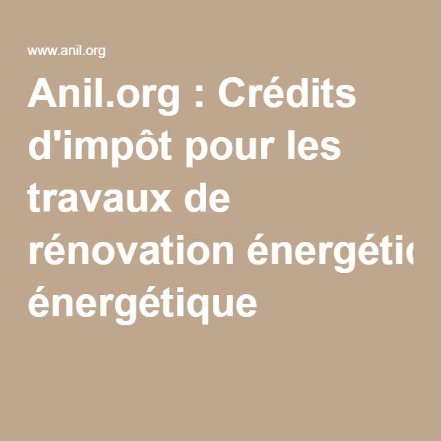 Anilorg  Crédits du0027impôt pour les travaux de rénovation