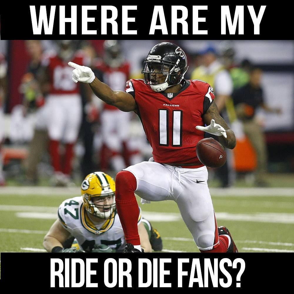 Right Here Boo I M Your Ride Or Die Falcons Game Falcons Football Nfl Funny