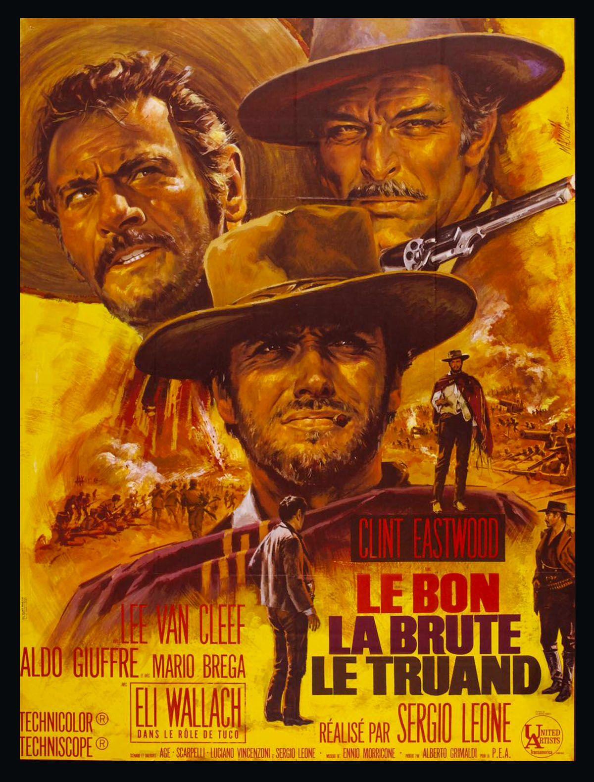 Le Bon La Brute Et Le Truand Affiche Cinema Affiche Film Film