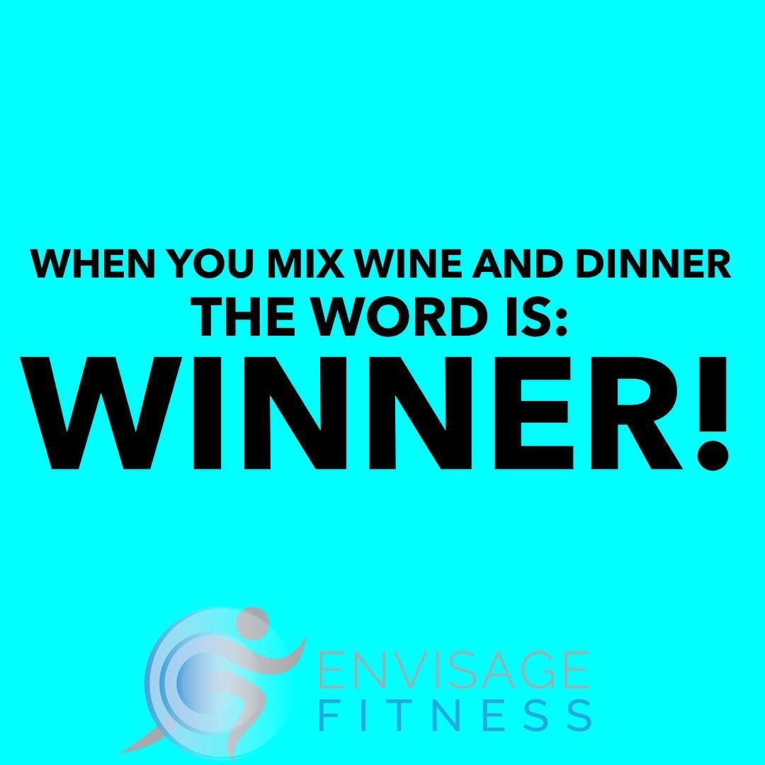 Winner Winner  Wine and dinner! Join a balanced and supportive fitness community @envisage_fitness |...