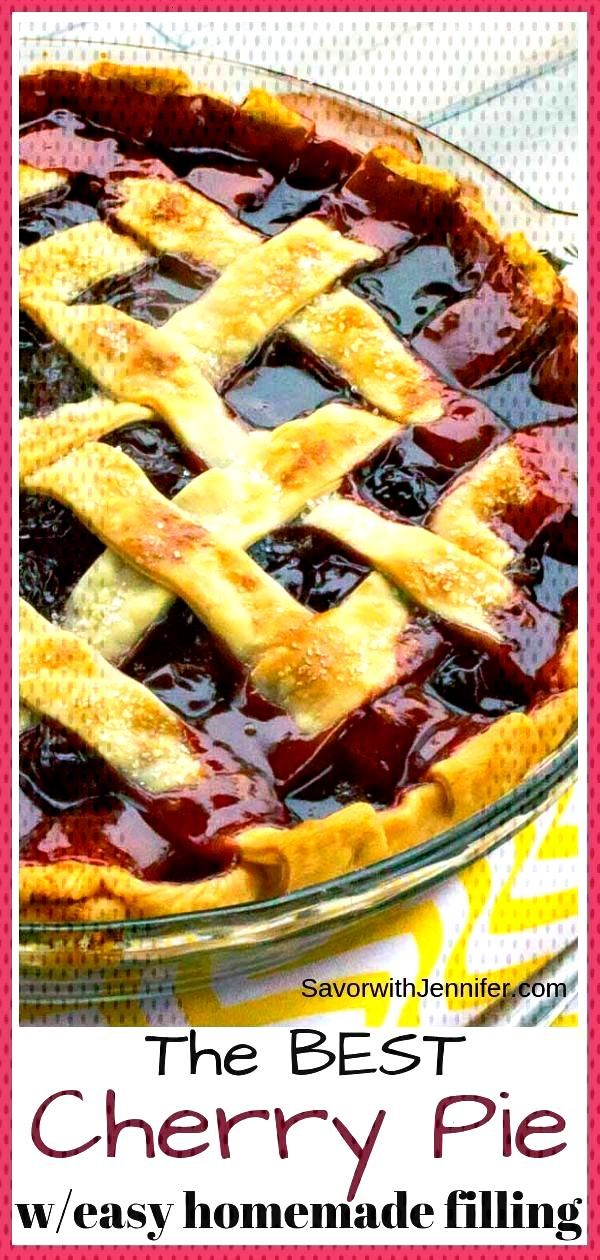 The Best Cherry Pie Recipe with Homemade Filling - Flaky Pie Crust filled with Homemade Cherry Pie