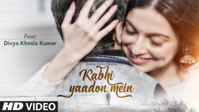 2017 Kabhi Yaadon Mein Arijit Singh Indie Pop Song With Images Album Songs Latest Bollywood Songs Bollywood Music Videos
