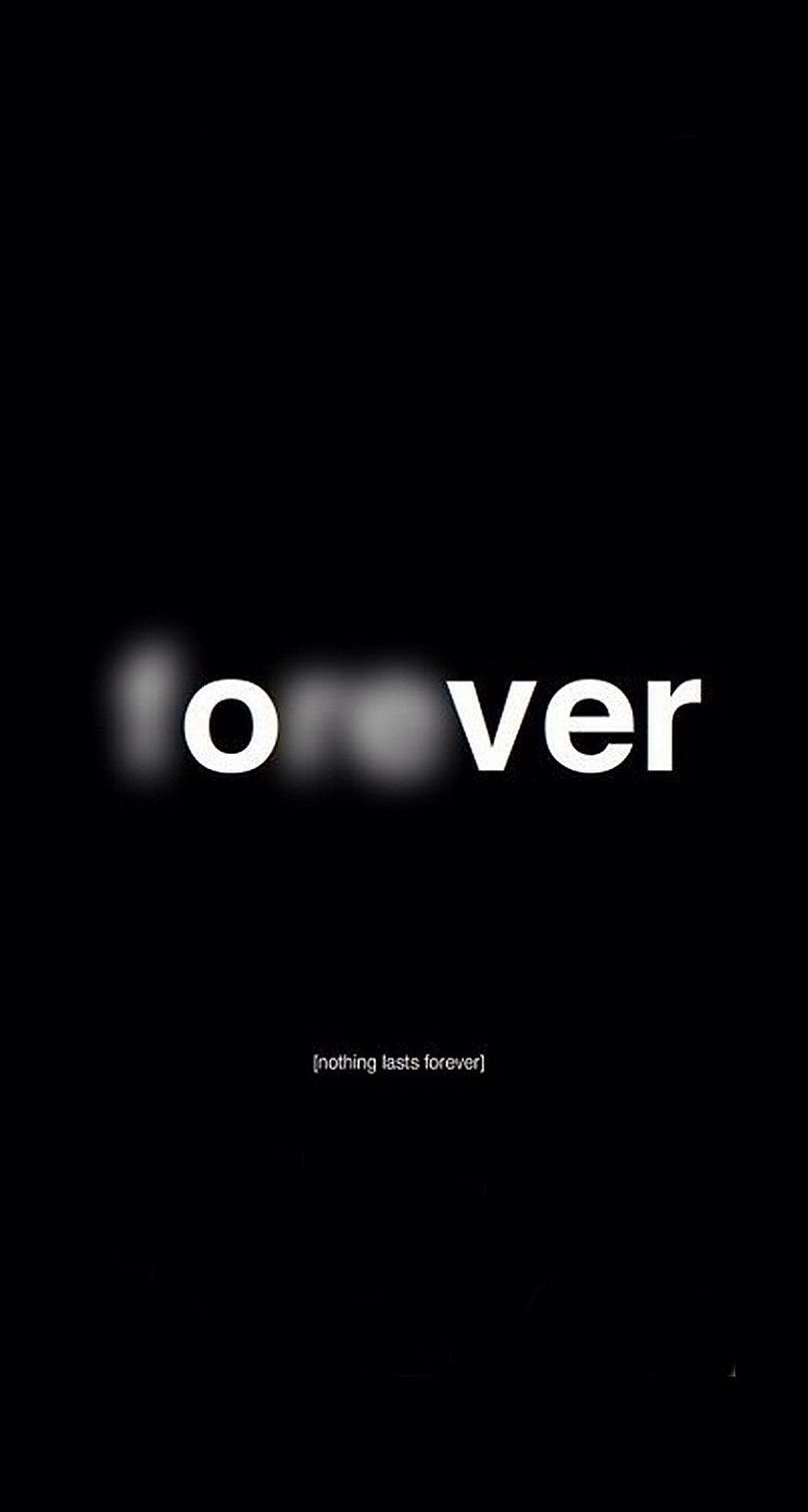 Tumblr valentines iphone wallpaper - Forever Over Nothing Lasts Forever Iphone Wallpaper