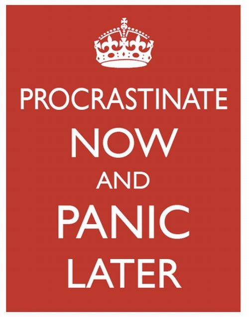 A lot of Creatives will surely relate, no pun intended Typography - quotes about procrastination