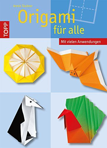 Origami für alle - http://kostenlose-ebooks.1pic4u.com/2014/12/24/origami-fuer-alle/