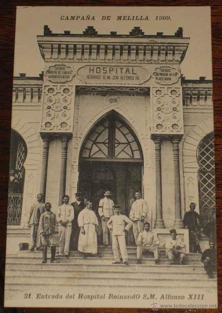 CAMPAÑA DE MELILLA 1909. GUERRA DE MARRUECOS, RIF . ENTRADA DEL HOSPITAL REINANDO S.M