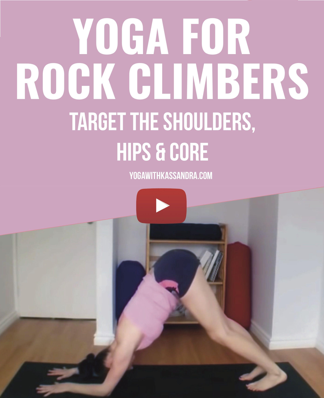 6 Yoga Poses For Rock Climbers Free Yoga Videos Yoga Poses Vinyasa Flow Yoga