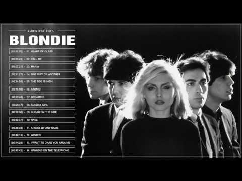 Blondie Greatest Hits Full Album 2017 Top 30 Best Songs Of
