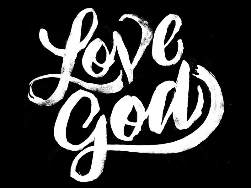 Love God by Andy Anzollitto (Waco, Texas)