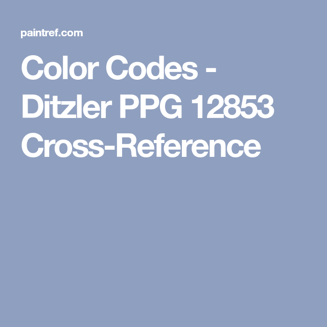 Color Codes Ditzler Ppg 12853 Cross Reference Color Coding