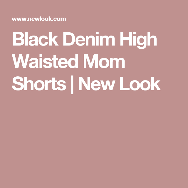 Black Denim High Waisted Mom Shorts | New Look