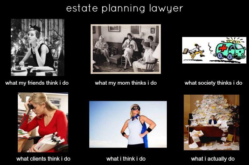Estate Planning Lawyer Meme Estate Planning Lawyer Meme Estates