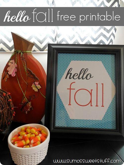 hello fall FREE printable from www.sumossweetstuff.com #printable #fall
