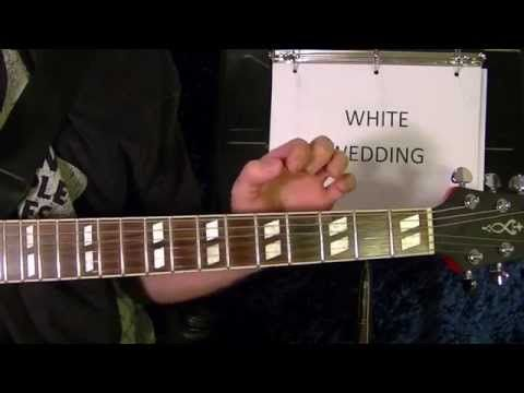 White Wedding Chords.How To Play White Wedding By Billy Idol Guitar Lesson