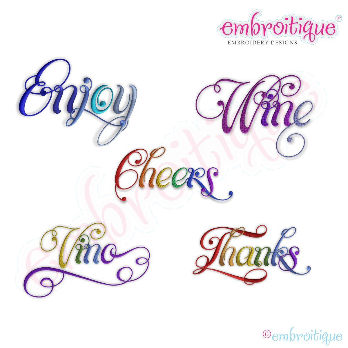 Cheers, Enjoy, Thanks, Vino & Wine Script 5 Embroidery