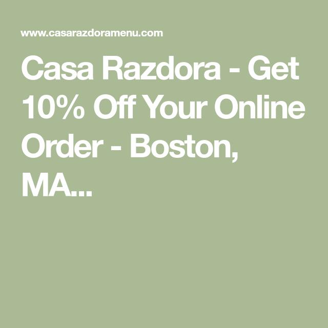 Casa Razdora Get 10 Off Your Online Order Boston Ma 10 Things Boston Order Online