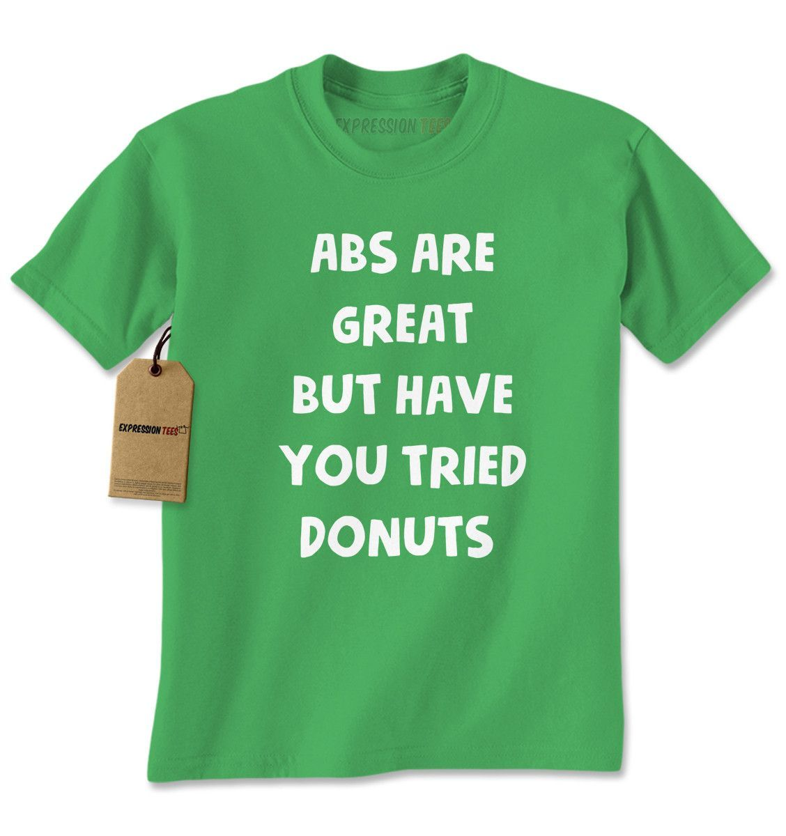 Abs Are Great But Have You Tried Donuts Mens T-shirt