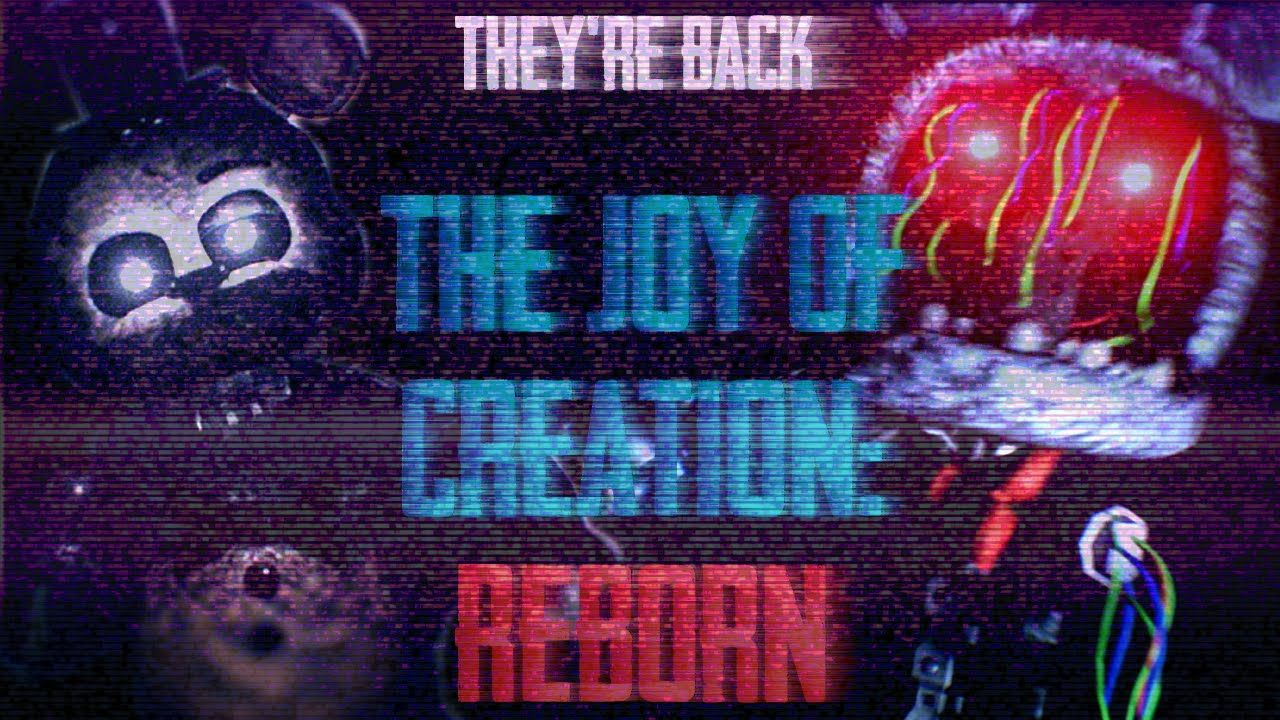 THEY'RE BACK     ▻ The Joy of Creation: Reborn Alpha