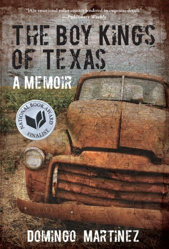 The Boy Kings of Texas: A Memoir by Domingo Martinez, http://www.amazon.com/dp/B0086T96TI/ref=cm_sw_r_pi_dp_d6TUqb1MNJ5SG