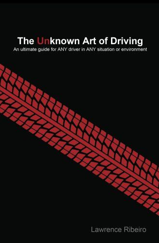 The Unknown Art of Driving - Kindle edition by Lawrence