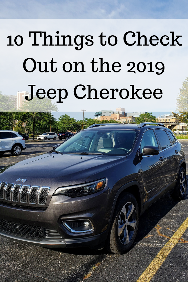 10 Things To Check Out On The 2019 Jeep Cherokee Jeep Cherokee Jeep Cherokee