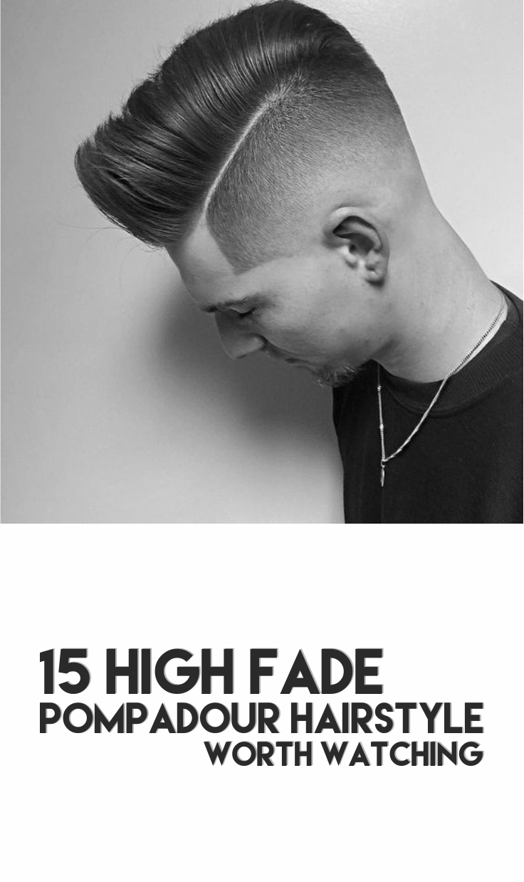 Haircut for men all angles  high fade pompadour hairstyle worth watching  men  pinterest
