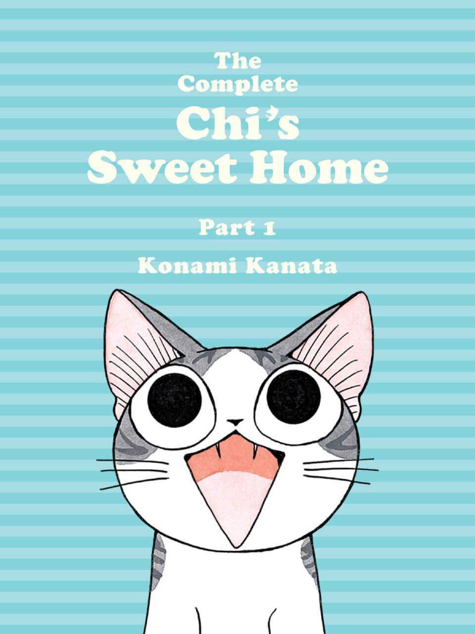 The Complete Chi's Sweet Home, Part I: Konami Kanata