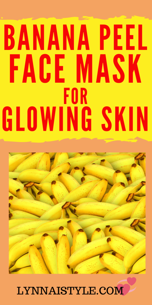 Photo of Banana peel face mask for glowing skin | DIY+Skin Care Naturals