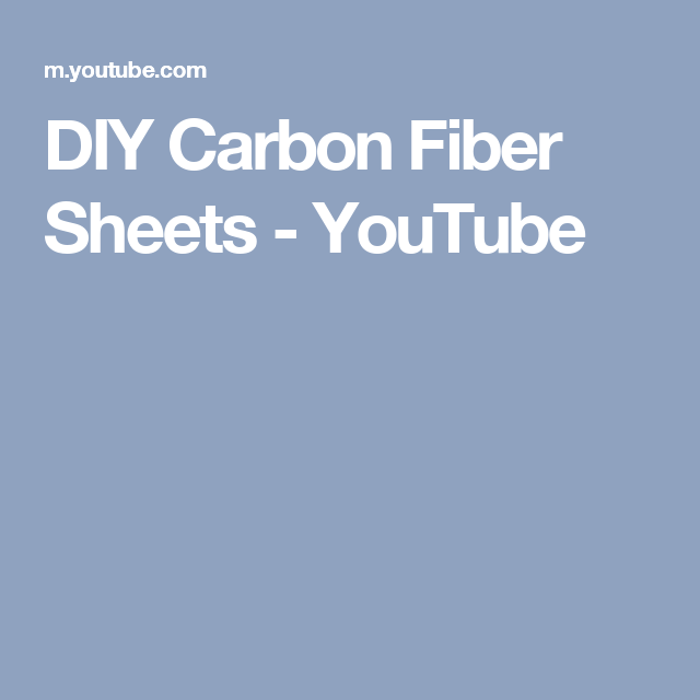 DIY Carbon Fiber Sheets - YouTube | Cf | Painting