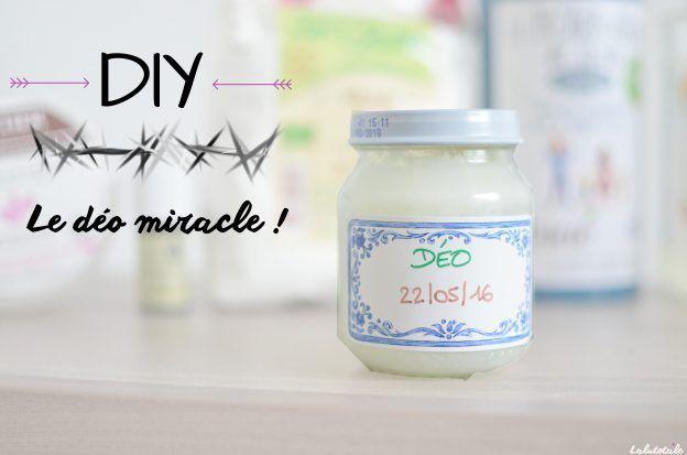 Diy Deo Deodorant Miracle Odeur Aisselles Fait Maison Recette Recette Deodorant Maison Deodorant Maison Recettes Deodorants