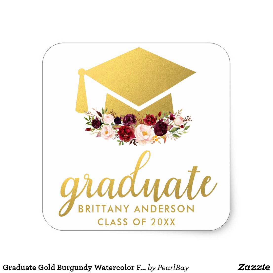 Photo of Graduate Gold Burgundy Watercolor Floral Square Sticker | Zazzle.com