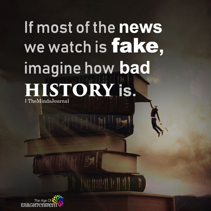 If Most Of The News We Watch Is Fake