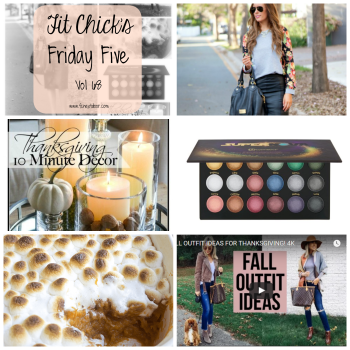 Fit Chick's - Friday Five - Vol 68 - Give Thanks Pin-able!