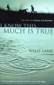I Know This Much Is True Wally Lamb Buch Jpc True Bucher Porto