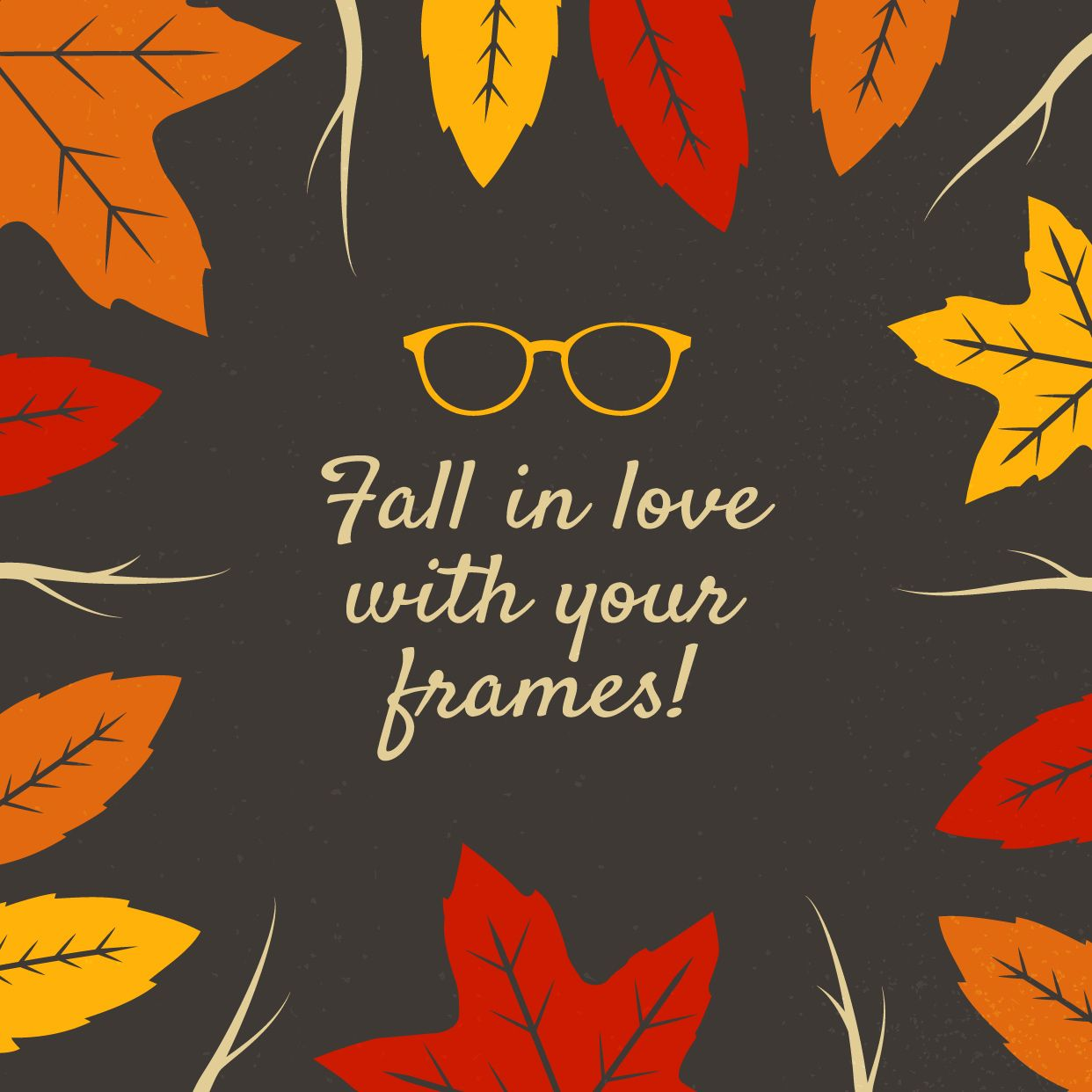 24915212b651 FALL IS A GREAT TIME to fall in love with new frames! Update your  prescription and check out our great frames selection!
