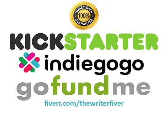 write an AMAZING Kickstarter or Indiegogo pitch by thewriterfiver