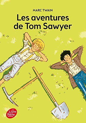 Les Aventures De Tom Sawyer Pdf : aventures, sawyer, [Tlcharger], Sawyer, Texte, Intgral, Gratuitement, Livre