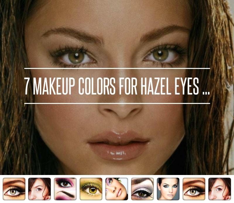 Best Hair Color For Light Hazel Eyes: 7 Makeup Colors For Hazel Eyes ... → Makeup