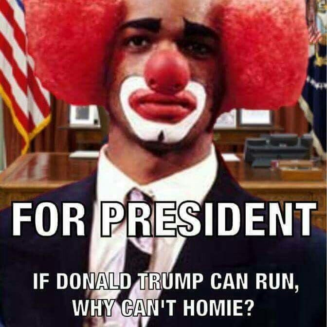 126a65fa750c63147e7ac1683610bee0 homie d clown for president! ! street life pinterest