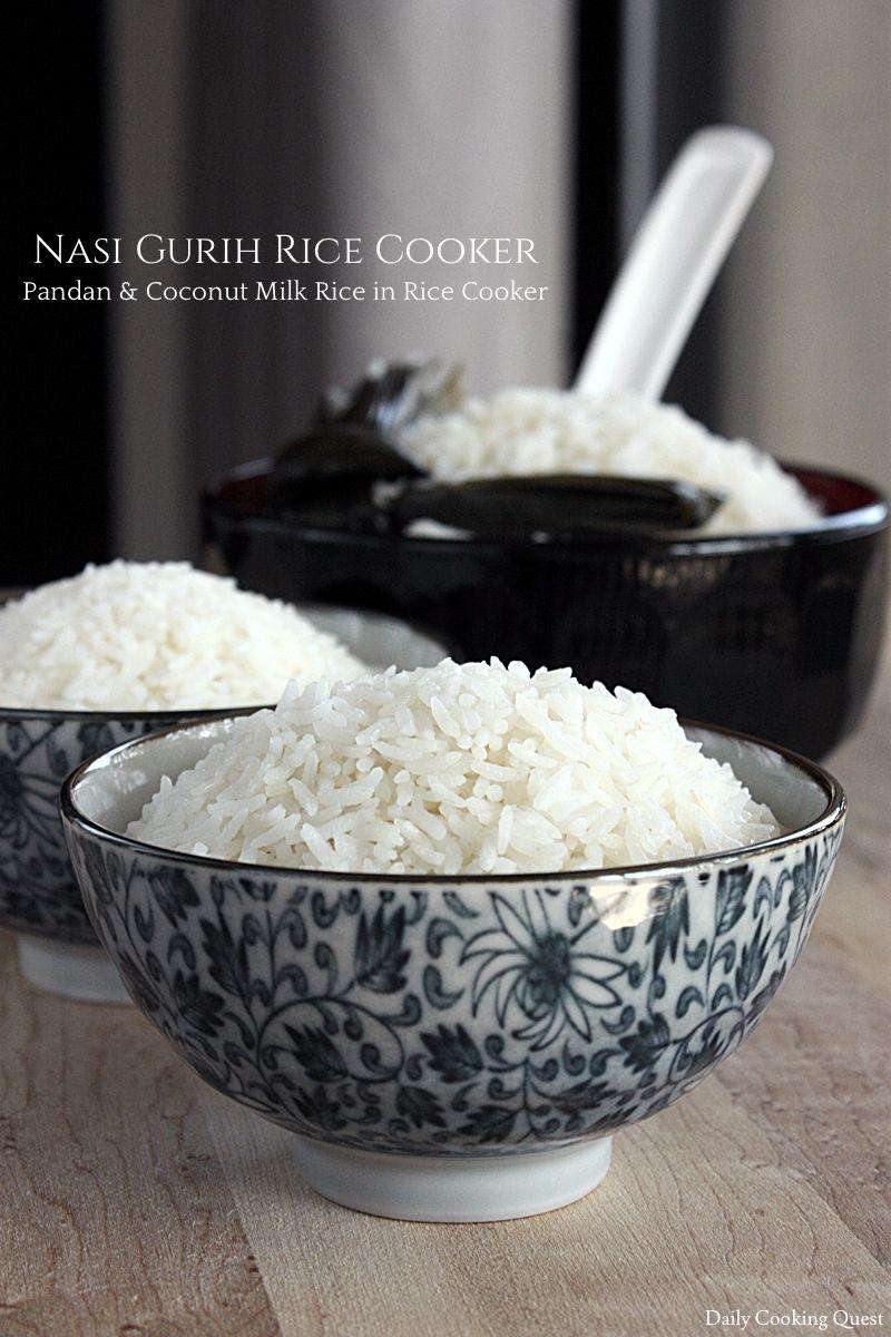Nasi Gurih Rice Cooker Pandan And Coconut Milk Rice In Rice Cooker Recipe Coconut Milk Rice Rice Cooker Coconut Rice