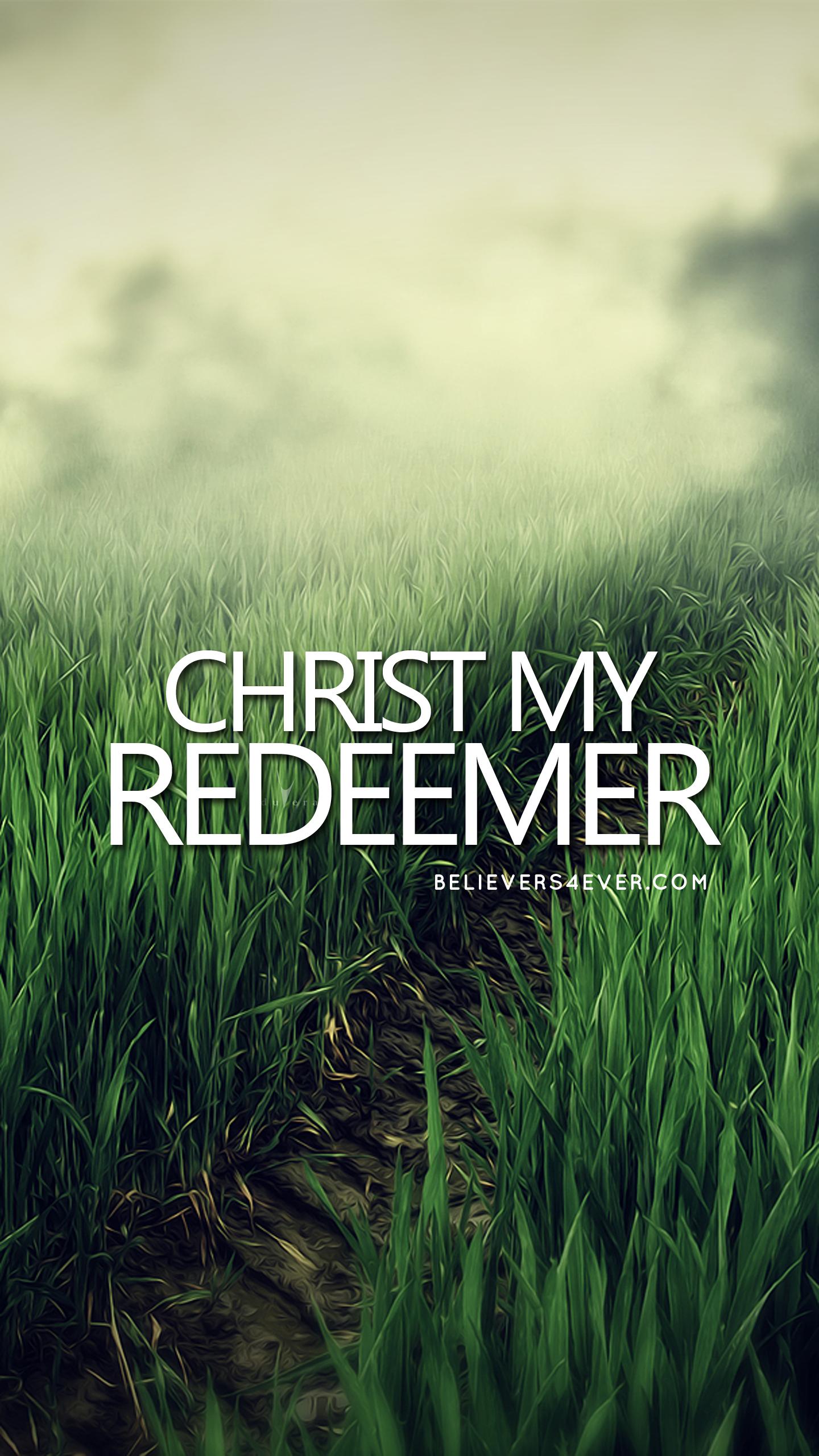 Christ my redeemer Christian wallpaper, Bible verse