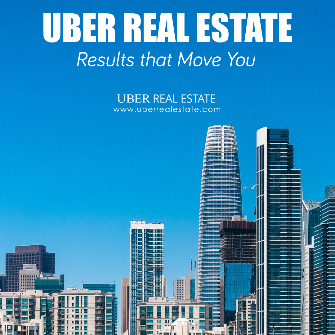 Results That Move You! #uber #uberrealestate #realestate