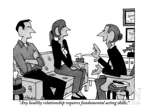 Any healthy relationship requires fundamental acting skills ...