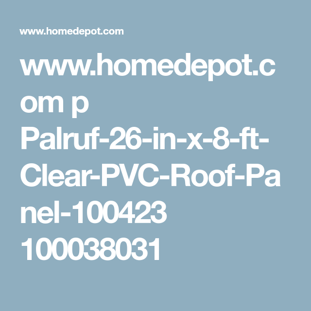 Www Homedepot Com P Palruf 26 In X 8 Ft Clear Pvc Roof