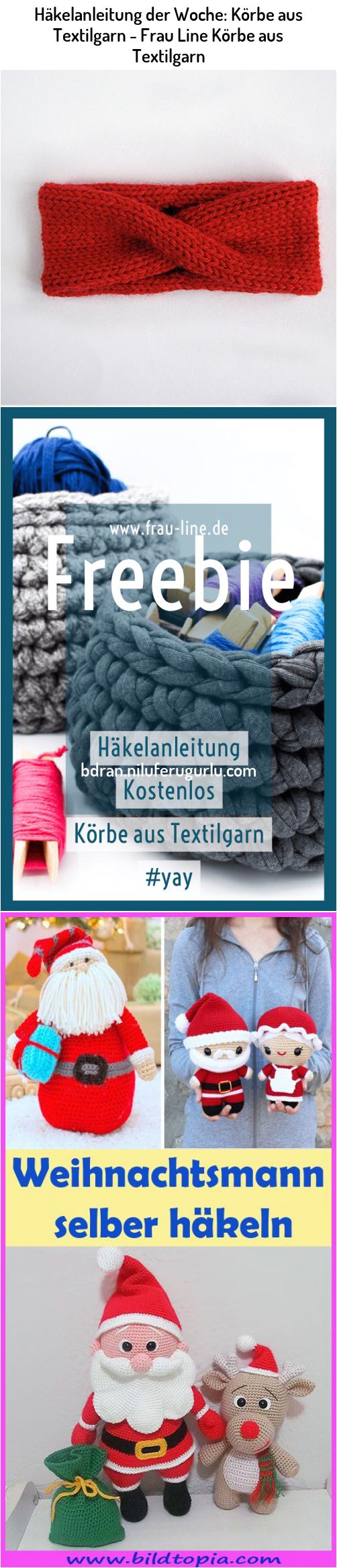Photo of Häkelanleitung der Woche: Körbe aus Textilgarn – Frau Line Körbe aus …