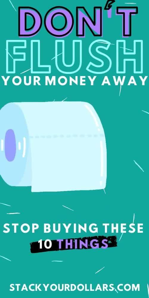 Do you feel like you are flushing money down the toilet? Don't keep pouring money away on things when there is an alternative! Use these 10 tips to stop wasting money asap. These are 10 things I personally stopped spending money on so I could save more and improve my family's finances. I'm happy to share them with you so that you can see you don't have to waste your money on these things, there is a better way! #flushingmoney #wastingmoney #nospend #stackyourdollars #frugal #savemoney