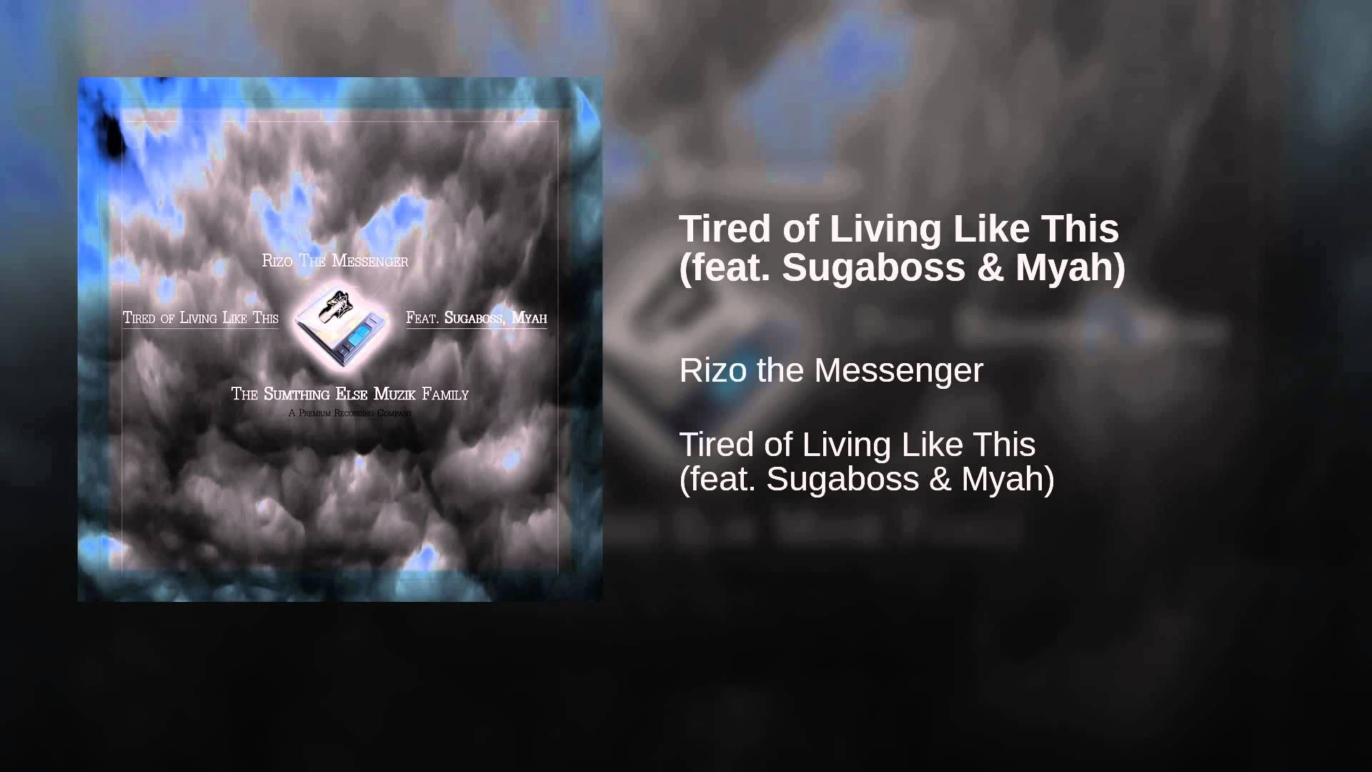 Tired of Living Like This (feat. Sugaboss & Myah)