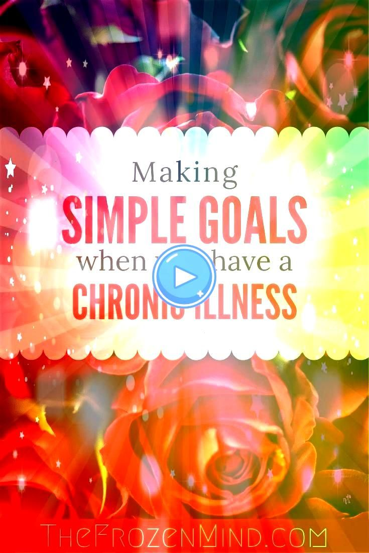 have a Chronic Illness it is best to make simple goals rather than elaborate ones Here are my simple goals for February using the prompts from A Chronic VoiceWhen you hav...