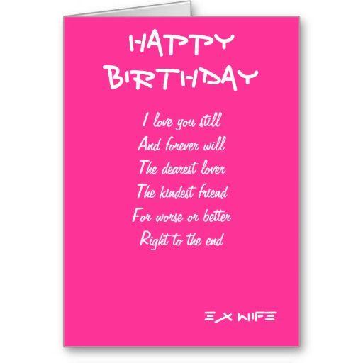 Ex Wife Birthday Cards Zazzle Com Wife Birthday Birthday Cards Birthday Card Sayings
